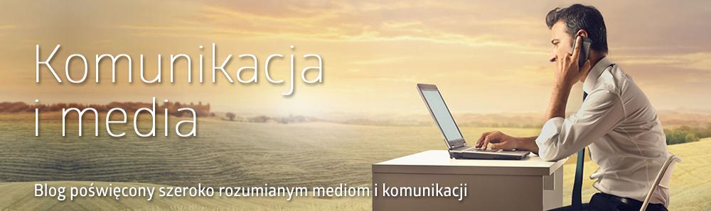 Blog okomunikacji imediach